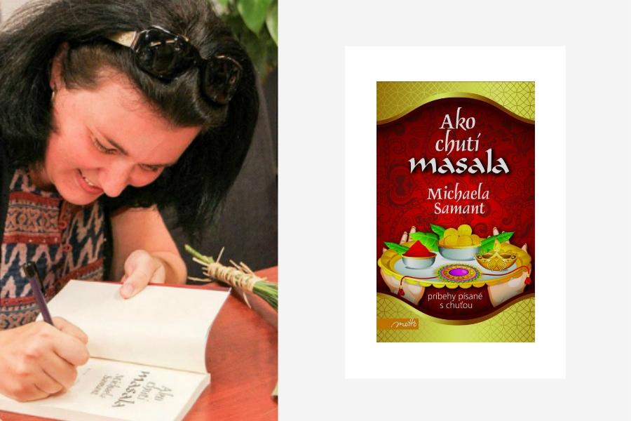 MICHAELA SAMANT <br>-<br> Ako chutí masala