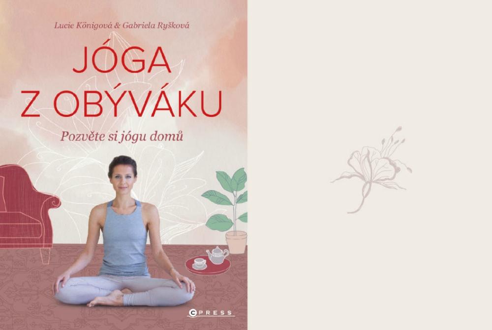 JÓGA Z OBÝVÁKU<br>Pozvěte si jógu domů